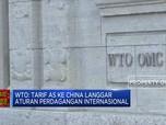 WTO Sentil Tarif Amerika Serikat ke China