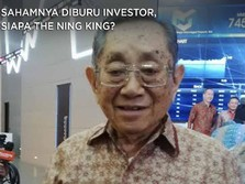 Sahamnya Diburu Investor, Siapa Sebenarnya The Ning King?