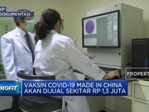 China Siap Jual Vaksin Covid-19, Ini Harganya