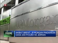 Akibat Brexit, JP Morgan Pindahkan Dana EUR 200 M ke Jerman
