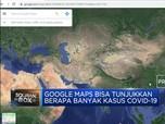 Ada Fitur Baru Google Maps untuk Data Covid-19