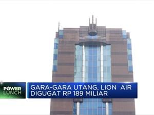 Gara-Gara Utang, Lion Air Digugat Rp 189 Miliar