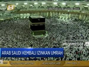 Hore! Arab Saudi Kembali Izinkan Umrah