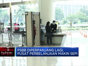 PSBB Diperpanjang Lagi, Pusat Perbelanjaan Makin Sepi