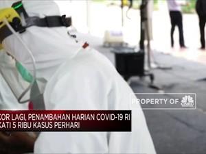 Rekor Lagi, Penambahan Harian Covid-19 RI Dekati 5 Ribu Kasus