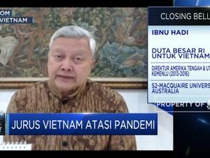 Tegas Terapkan Kebijakan, Kunci Sukses Vietnam Atasi Covid-19