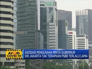 Apindo Minta DKI Jakarta Tak Terapkan PSBB Ketat Terlalu Lama