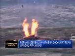 Perang Azerbaijan-Armenia Dikhawatirkan Ganggu Pipa Migas