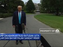Trump Dikabarkan Rugi Ratusan Juta Dolar & Minim Bayar Pajak