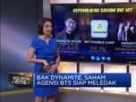 Bak Dynamite, Saham Agensi BTS Siap Meledak