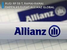 Ngaku Rugi Rp 59 T, Dana Pensiun di AS Kompak Gugat Allianz