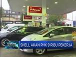 Shell Akan PHK 9 Ribu Pekerja