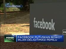 Facebook Boikot Iklan Deligitimasi Pemilu AS