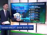 Tahan Kredit, Bank Buru SBN