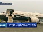 Usai Grounded Lama, Boeing 737 Max Mulai Uji Coba Terbang