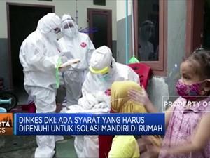 Pemprov DKI Jakarta Cabut Larangan Isolasi Mandiri di Rumah