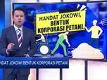 Mandat Jokowi Bentuk Korporasi Petani
