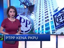 Digugat PKPU Oleh Mandor Proyek, PTPP Bayar Rp 915 JT