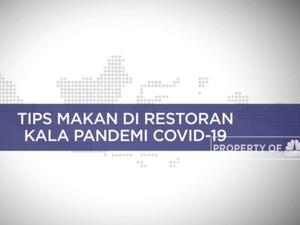 Tips Makan Di Restoran Kala Pandemi Covid-19