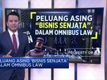 Peluang Asing 'Bisnis Senjata' Dalam Omnibus Law