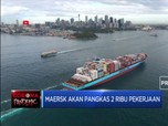 Maersk Akan Pangkas 2 Ribu Pekerja