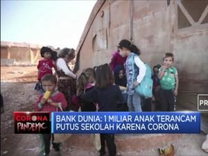 Bank Dunia:1 Miliar Anak Terancam  Putus Sekolah Karena Covid