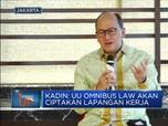 Kadin: UU Omnibus Law Akan  Ciptakan Lapangan Kerja
