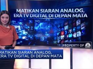 Matikan Siaran Analog, Era TV Digital di Depan Mata