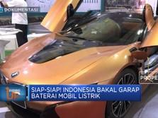 Siap-Siap! Indonesia Bakal Garap Baterai Mobil listrik