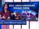 Dampak Pandemi! 2021, Upah Minimum Masih Mini