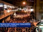 Diguncang Demo, Bursa Thailand Tertekan