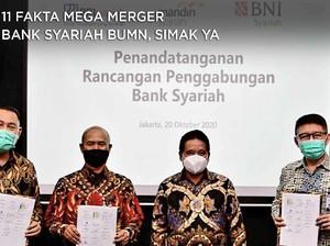 11 Fakta Mega Merger Bank Syariah BUMN, Simak yah