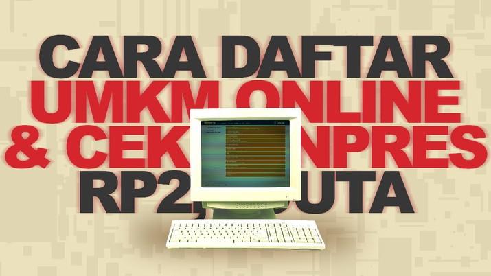 Infografis: Cara Daftar UMKM Online & Cek Banpres Rp2,4 Juta