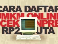 Cara Daftar UMKM Online, Cek Bantuan Rp 2,4 Juta di eForm BRI