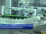 Bio Farma akan Jadi Produsen Vaksin Covid-19 Global