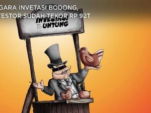 Waduh! Gegara Investasi Bodong, Investor Tekor Rp 92 T