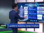 Lahirnya Raksasa Bank Syariah
