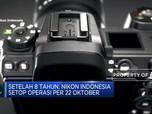 Sayonara! 22 Oktober 2020 Nikon Indonesia Berhenti Beroperasi