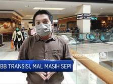 PSBB Transisi, Mal Masih Sepi