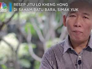 Resep Jitu Lo Kheng Hong di Saham Batu Bara, Simak Yuk