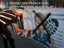 Sederet Aksi Prancis yang Doyan Menghina Agama Islam