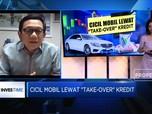 Cicil Mobil Lewat 'Take Over' Kredit, Ini Plus Minusnya