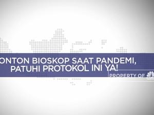 Nonton Bioskop Saat Pandemi, Patuhi Protokol Ini Ya!