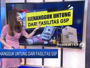 Menangguk Untung Dari Fasilitas GSP