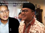 Lagi, Izin Perusahaan Keuangan Sandi & Rosan Dicabut OJK