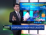 Korporasi Indonesia Masih Haus Likuiditas