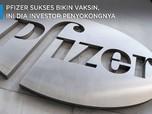 Pfizer Sukses Bikin Vaksin, Terkuak Investor Penyokongnya