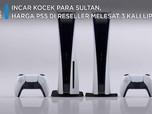 Incar Kocek Sultan, Harga PS5 di Reseller Melesat 3X Lipat
