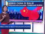 Ambisi China di Balik Perjanjian Dagang