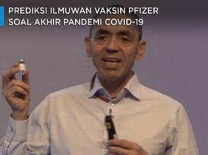 Prediksi Ilmuwan Vaksin Pfizer Akhir Pandemi Covid-19
